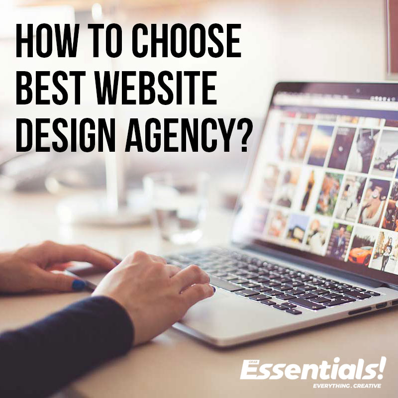 How To Choose The Best Website Design Agency?