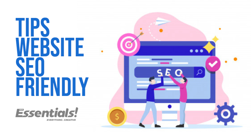 Tips Membuat Website SEO Friendly